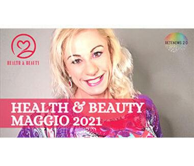 HEALTH & BEAUTY maggio 2021